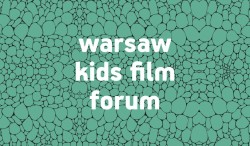Warsaw Kids Film Forum 2018: open call for projects