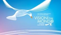 3° EDIZIONE DEL FESTIVAL VISIONI DAL MONDO, IMMAGINI DALLA REALTA'