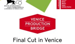 Venice Production Bridge – Call for projects – Final Cut in Venice 2021