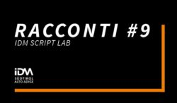 IDM FILM FUND & COMMISSION: APERTE LE CANDIDATURE PER RACCONTI #9