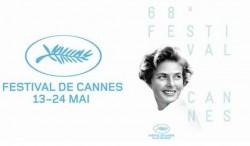 Al via il 68°Festival di Cannes