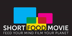 Short Food Movie, Feed your Mind Film your Planet: un concorso video legato al tema Cibo e Vita